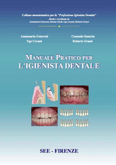 Manuale pratico per l'igienista dentale