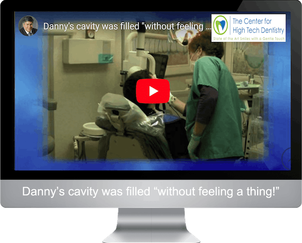 "Danny's cavity was filled ""without feeling a thing!"""