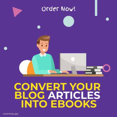 Ebook Creation of Your Blog Articles