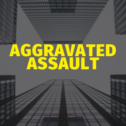 Aggravated Assault - We Can Help You