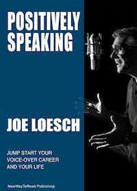 Positively Speaking by Joe Loesch