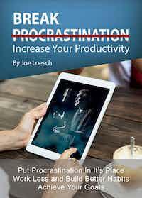 Break Procrastination by Joe Loesch