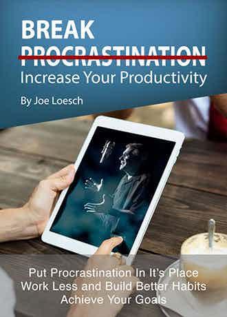 Break Procrastination - Increase Your Productivity