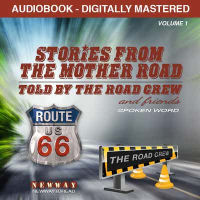 Stories From The Mother Road
