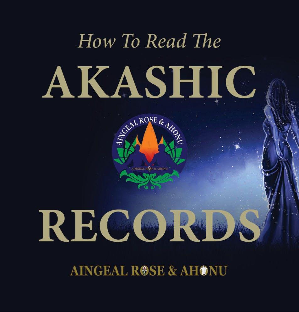 Answers From The Akashic Records with Aingeal Rose & Ahonu