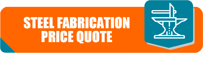 Steel Fabrication Price Quote
