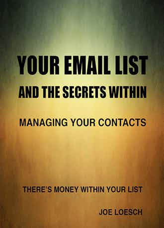 Your eMail List and The Secrets Within