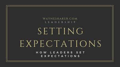 How Leaders Set Expectations