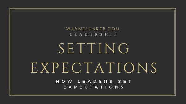 Leadership Development - Setting Expectations
