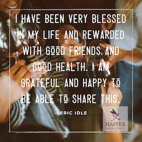 I have been very blessed in my life and rewarded with good friends and good health. I am grateful and happy to be able to share this.