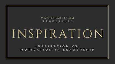Inspiration versus Motivation in Leadership