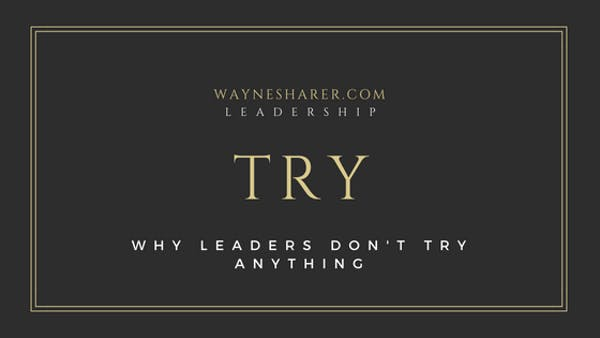 Leadership Development and Trying
