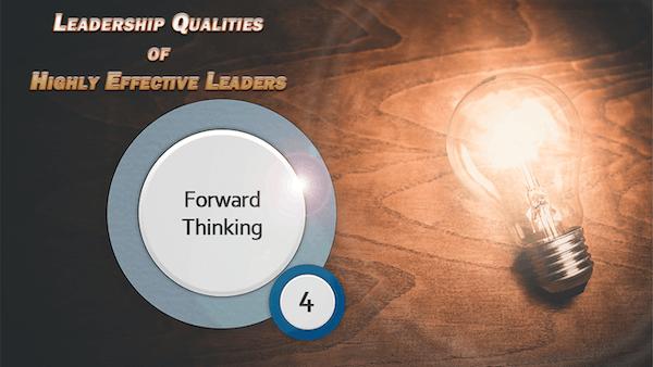leadership and forward-thinking
