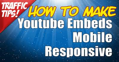 What You Need to Do Today to Make YouTube Embeds Mobile Responsive