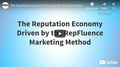 The Reputation Economy Driven by the RepFluence Marketing Method