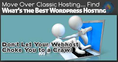 Move Over Classic Hosting; Find What's the Best WordPress Hosting