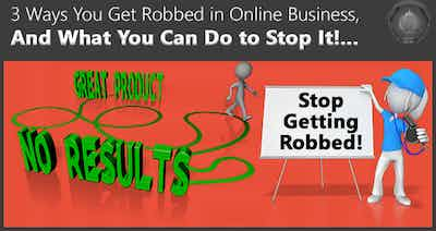 3 Ways You Get Robbed Every Time You Buy an Online Marketing Solution