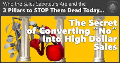 3 Pillars to Stop the Sales Saboteurs from Killing Your Sales Funnels