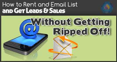How to Rent an Email List, Get Leads & Sales, and Not Get Ripped Off