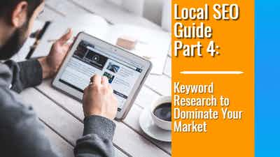 Local SEO Guide Part 4 – Keyword Research for 1st Page Results