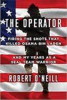 The Operator: Firing the Shots that Killed Osama bin Laden and My Years as a SEAL Team Warrior