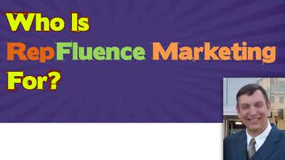 Who is RepFluence Marketing For?