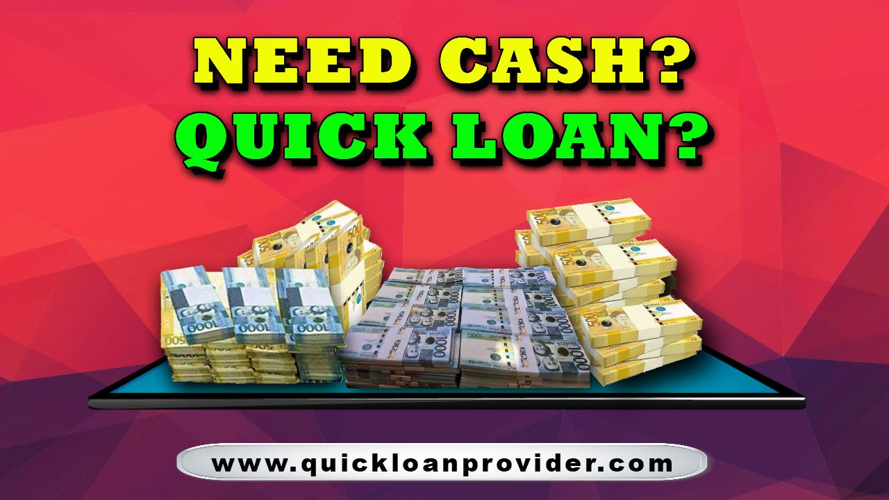 Need Cash> Quick_Loan