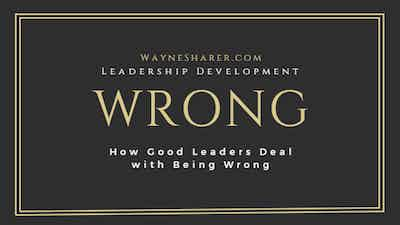 How Leaders Deal with Being Wrong