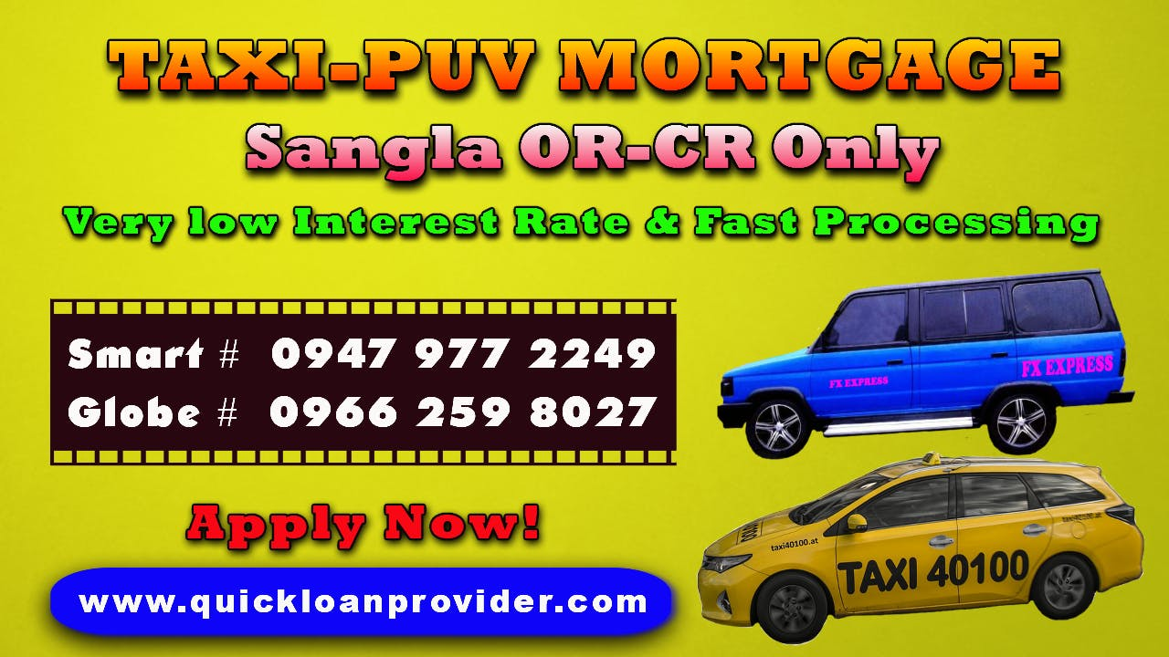 TAXI PUV Mortgage Loan Philippines by Quickloanprovider.com