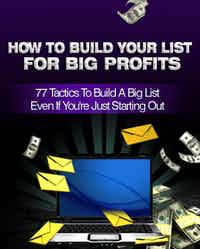 How to Build Your List for Big Profits