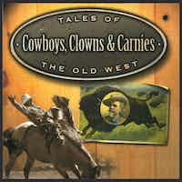 Cowboys, Clowns and Carnies