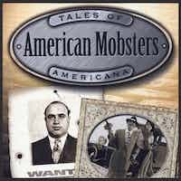 American Mobsters - Bullets, Booze, and Bandits