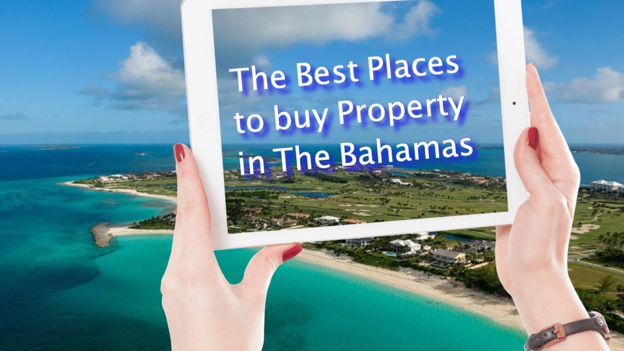 buying property in The Bahamas