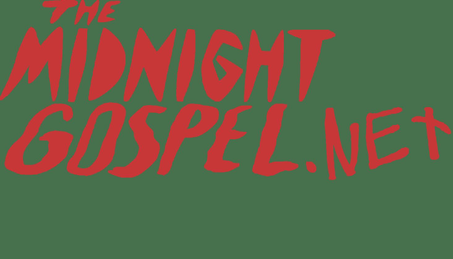 MidnightGospel.net
