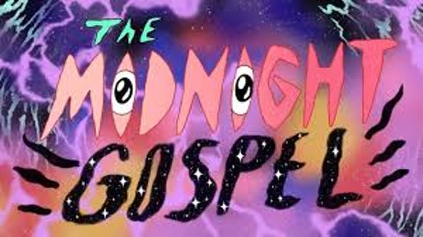 Midnight Gospel