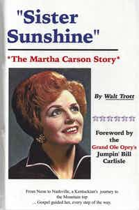 Sister Sunshine:The Martha Carson Story