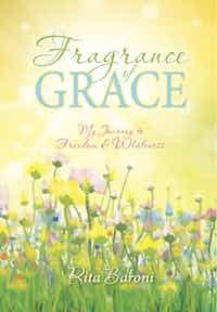 Fragrance Of Grace