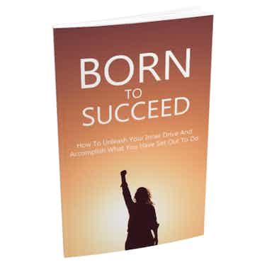Born To Succeed eBook