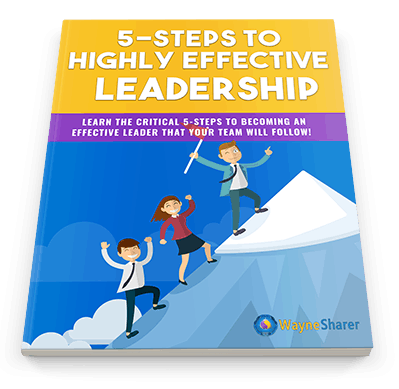 5-Steps to Highly Effective Leadership