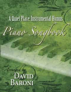 A Quiet Place: Instrumental Hymns Songbook