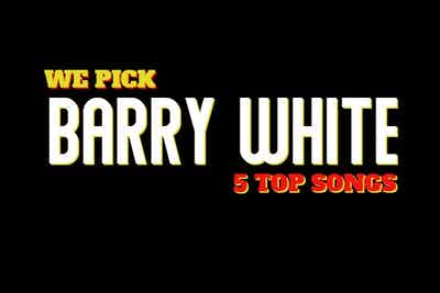 Barry White Top 5 Songs Never Gets Old