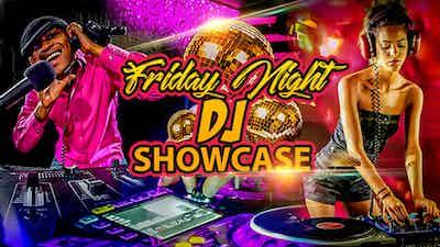 Music Entertainment Presents – Friday Night DJ Showcase