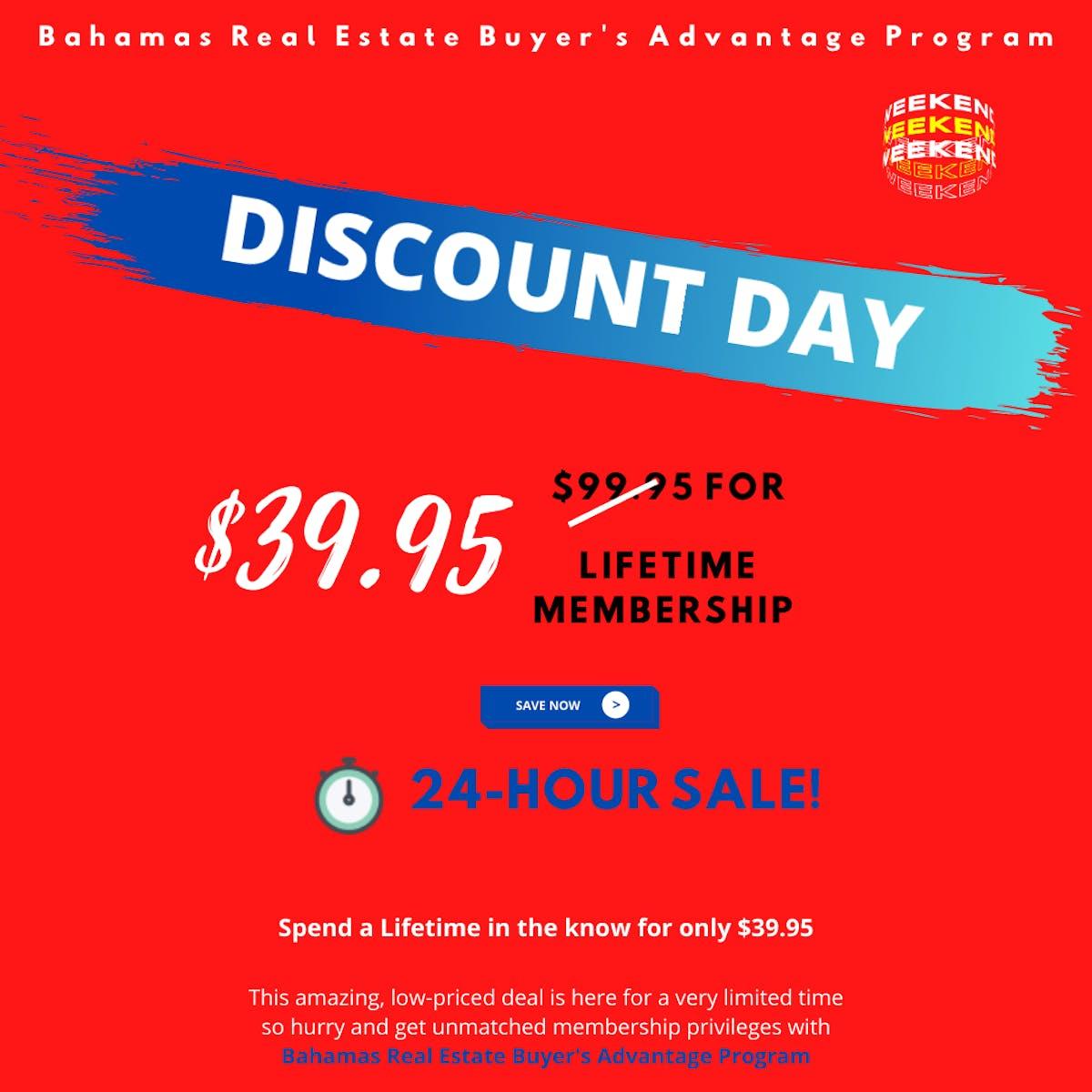 Bahamas Real Estate Buyers Advantage Program Discount  Day