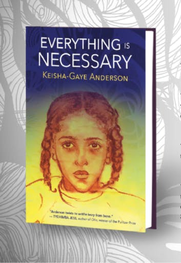Everything is Necessary by Keisha Gaye Anderson Book Cover Art