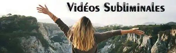Vidéos Subliminales