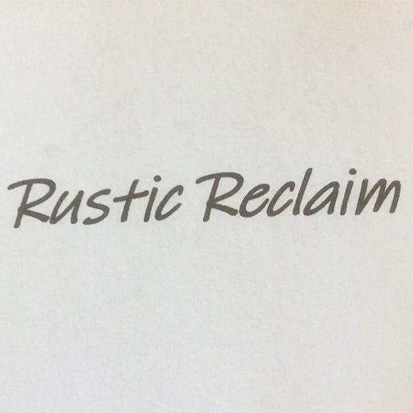 Rustic Reclaim