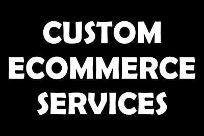 Custom Ecommerce Services