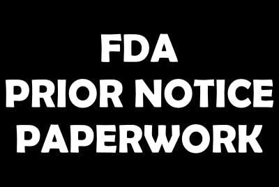 FDA PRIOR NOTICE