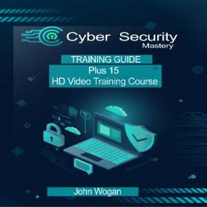 Cyber Security Mastery Training Guide